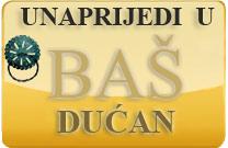Unaprijedi u Baš Dućan